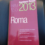 Esclusivo. I voti dei ristoranti della Guida Roma Gambero Rosso 2013