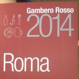 Ristoranti. Tutti i voti e i premi della Guida Gambero Rosso Roma 2014