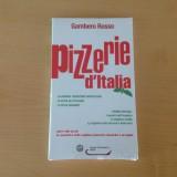 Liveblog. Pizzerie d'Italia, tutti i voti e i tre spicchi della guida del Gambero Rosso