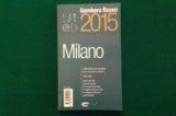 I 63 migliori ristoranti di Milano secondo il Gambero Rosso 2015