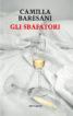 Cibo, erotismo, bugie e ricette: chi sono gli Sbafatori del nuovo libro di Camilla Baresani?