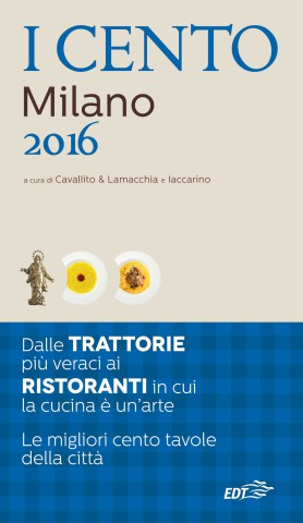 ristoranti Milano 100 migliori guida