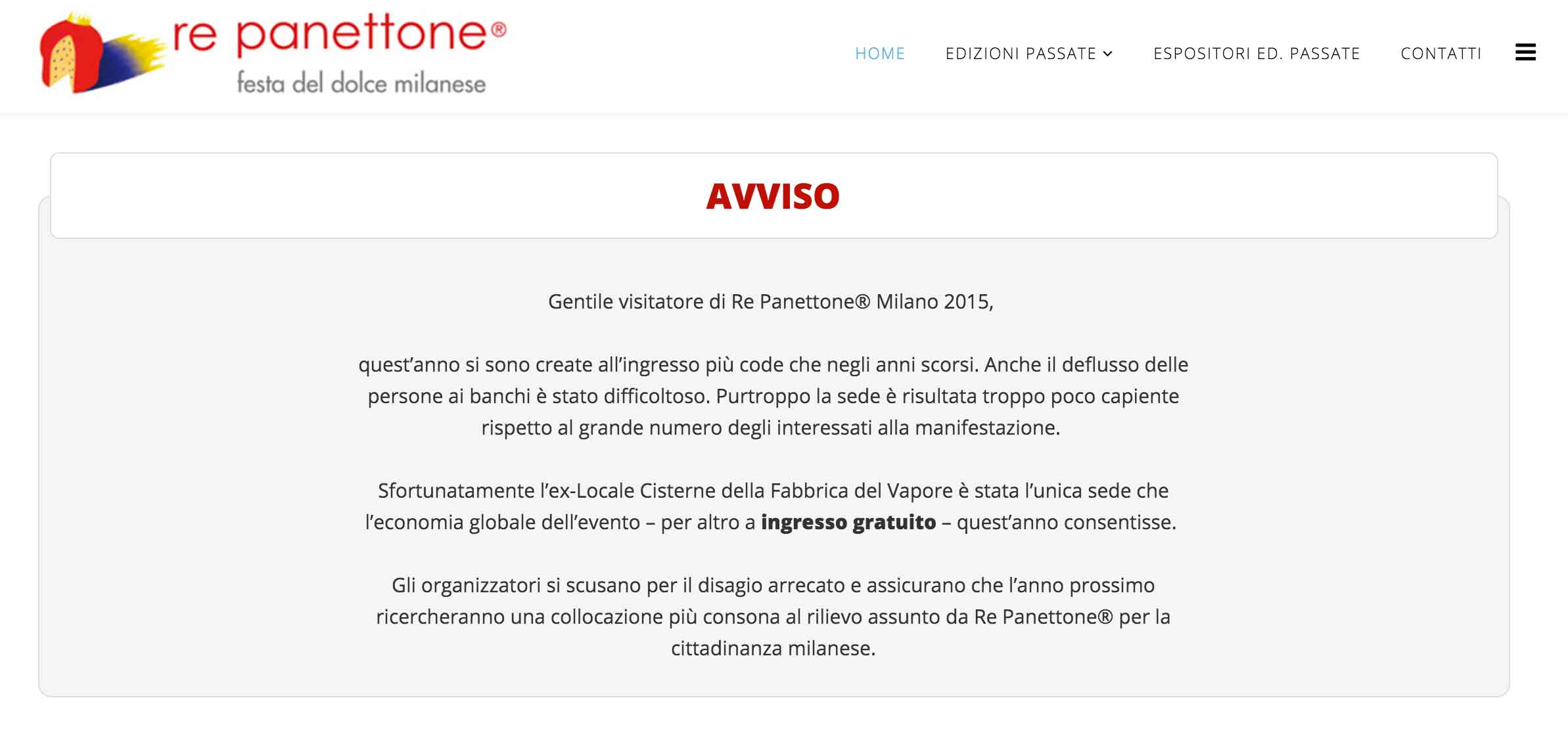 troppa affluenza Re Panettone 2015