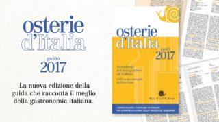 Osterie d'Italia 2017. Tutte le chiocciole dove mangiare bene spendendo anche meno di 35 €