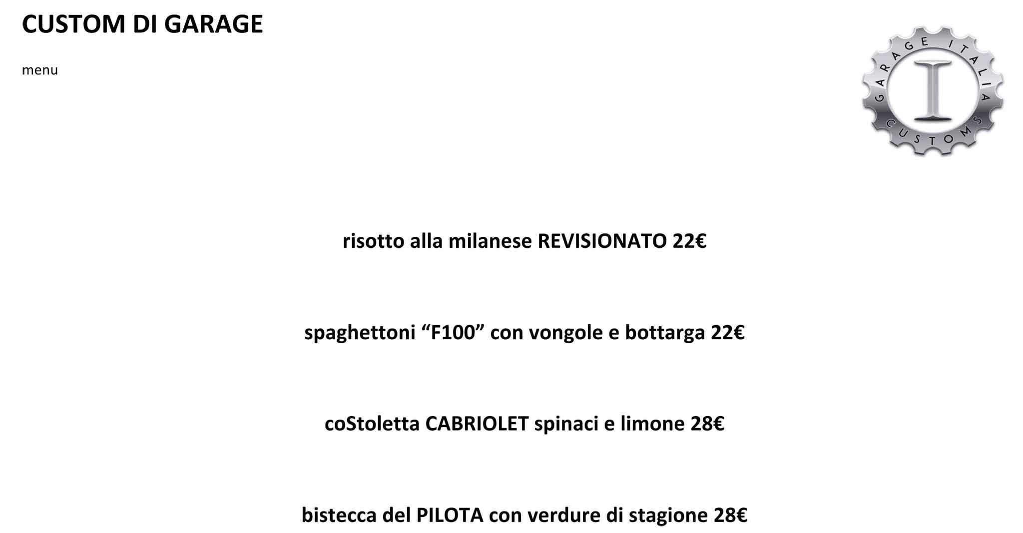 Milano menu e prezzi dei piatti di garage italia customs for Prezzi del garage della carrozza